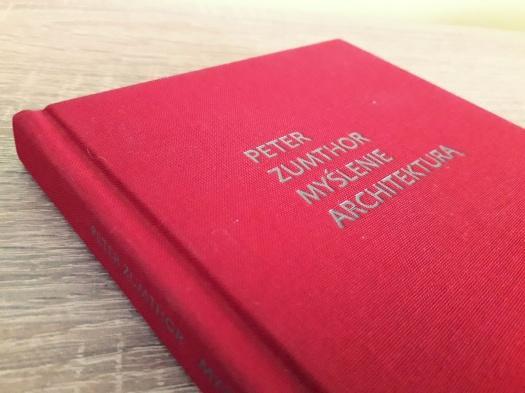 myślenie architekturą peter zumthor